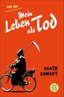 Der Tod: Mein Leben als Tod ★★★★
