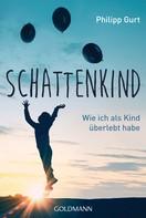 Philipp Gurt: Schattenkind ★★★★