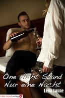 Lena Laune: One Night Stand - Nur eine Nacht