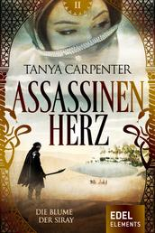 Assassinenherz: Die Blume der Siray