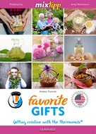 Andrea Tomicek: MIXtipp Favorite Gifts (american english)