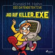 Die Datendetektive - Jagd auf killer.exe