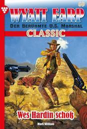Wyatt Earp Classic 69 – Western - Wes Hardin schoss
