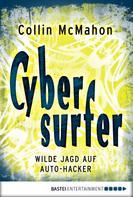 Collin McMahon: Cybersurfer ★★★★★
