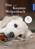 Viviane Theby: Das Kosmos Welpenbuch