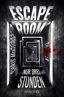Chris McGeorge: Escape Room - Nur drei Stunden ★★★★
