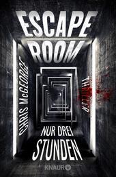 Escape Room - Nur drei Stunden - Thriller