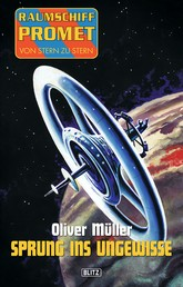 Raumschiff Promet - Von Stern zu Stern 02: Sprung ins Ungewisse
