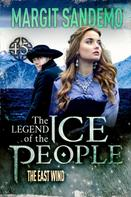 Margit Sandemo: The Ice People 15 - The East Wind