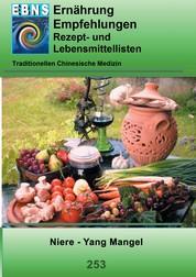 Ernährung - TCM - Niere - Yang Mangel - TCM-Ernährungsempfehlung - Niere - Yang Mangel