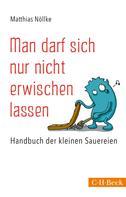 Matthias Nöllke: Man darf sich nur nicht erwischen lassen ★★★