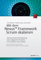 Kurt Bittner: Mit dem Nexus™ Framework Scrum skalieren