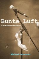 Michael Herrmann: Bunte Luft