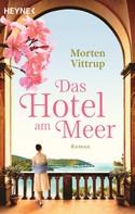 Morten Vittrup: Das Hotel am Meer