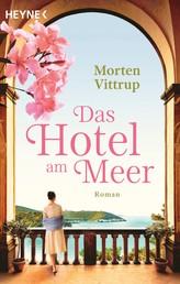 Das Hotel am Meer - Roman