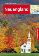 Hannah Glaser: Neuengland - VISTA POINT Reiseführer Reisen Tag für Tag ★★★★