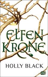 ELFENKRONE - Die Elfenkrone-Reihe 01 - Gewinner des Deutschen Phantastik Preises 2019