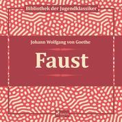 Faust (Ungekürzt)