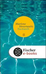 Nachwelt. - Ein Reisebericht Roman