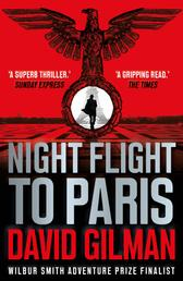 Night Flight to Paris - A World War II thriller from the author of the Master of War series