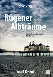 Rügener Albträume: Kommissarin Burmeisters fünfter Fall