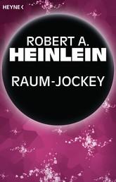 Raum-Jockey - Erzählung