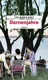 Dornenjahre - Dritter Teil der Jahrhundert-Saga