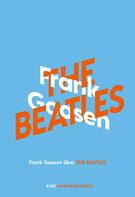 Frank Goosen: Frank Goosen über The Beatles ★★★