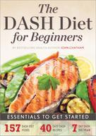 Rockridge Press: The Dash Diet for Beginners