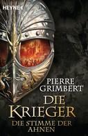 Pierre Grimbert: Die Stimme der Ahnen ★★★★★