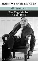 Hans Werner Richter: Mittendrin ★★★★★
