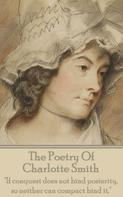 Charlotte Smith: The Poetry Of Charlotte Smith