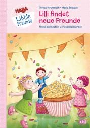 HABA Little Friends - Lilli findet neue Freunde - Meine schönsten Vorlesegeschichten