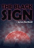 Lars Rex Mundi: The Black Sign