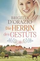 Brigitta D'Orazio: Die Herrin des Gestüts ★★★★