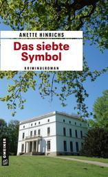 Das siebte Symbol - Kriminalroman