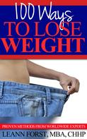Leann Forst: 100 Ways To Lose Weight
