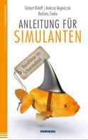 Gisbert Roloff: Anleitung für Simulanten