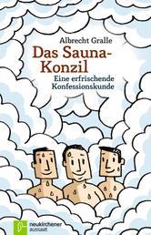 Das Sauna-Konzil - Eine erfrischende Konfessionskunde