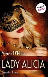 Lady Alicia: Reife Frauen küssen besser - Erotischer Roman
