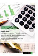 Simon Scholl: Mittelstandsanleihen - Eine theoretische und empirische Analyse eines neuen Finanzierungsinstruments