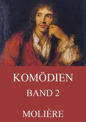 Komödien, Band 2