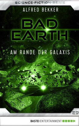 Bad Earth 29 - Science-Fiction-Serie