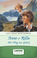 Lucy Maud Montgomery: Anne & Rilla - Der Weg ins Glück ★★★★★