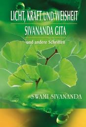 Licht, Kraft und Weisheit, Sivananda Gita und andere Schriften - Spirituelle Übungen für jeden Tag