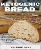Valerie Dave: ketogeni bread