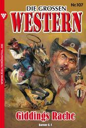 Die großen Western 107 - Giddings Rache