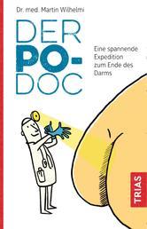 Der Po-Doc - Eine spannende Expedition zum Ende des Darms