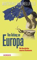 Matthias von Hellfeld: Von Anfang an Europa ★