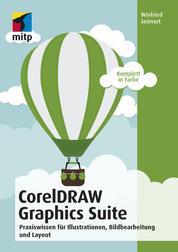 CorelDRAW Graphics Suite - Illustratíonen, Bildbearbeitung und Layout